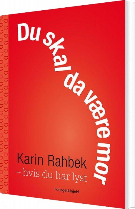 Image of   Du Skal Da Være Mor - Karin Rahbek - Bog