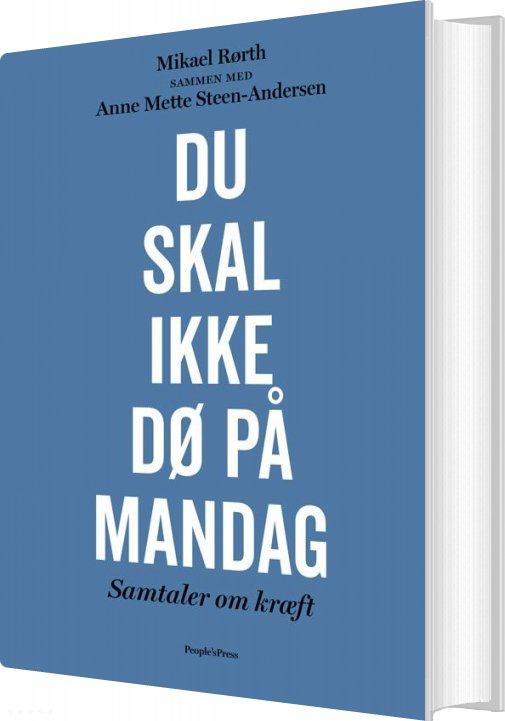 Du Skal Ikke Dø På Mandag - Mikael Rørth - Bog