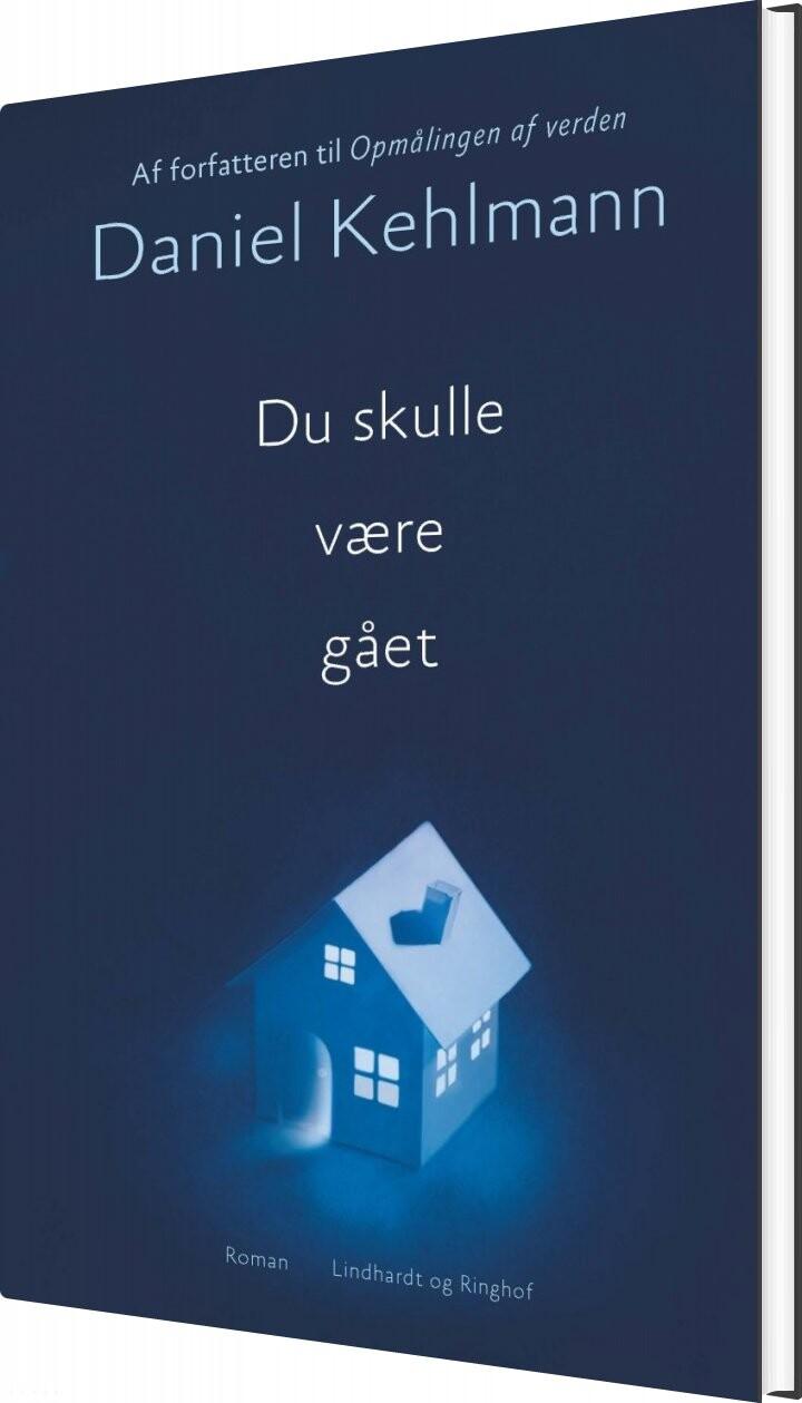 Image of   Du Skulle Være Gået - Daniel Kehlmann - Bog