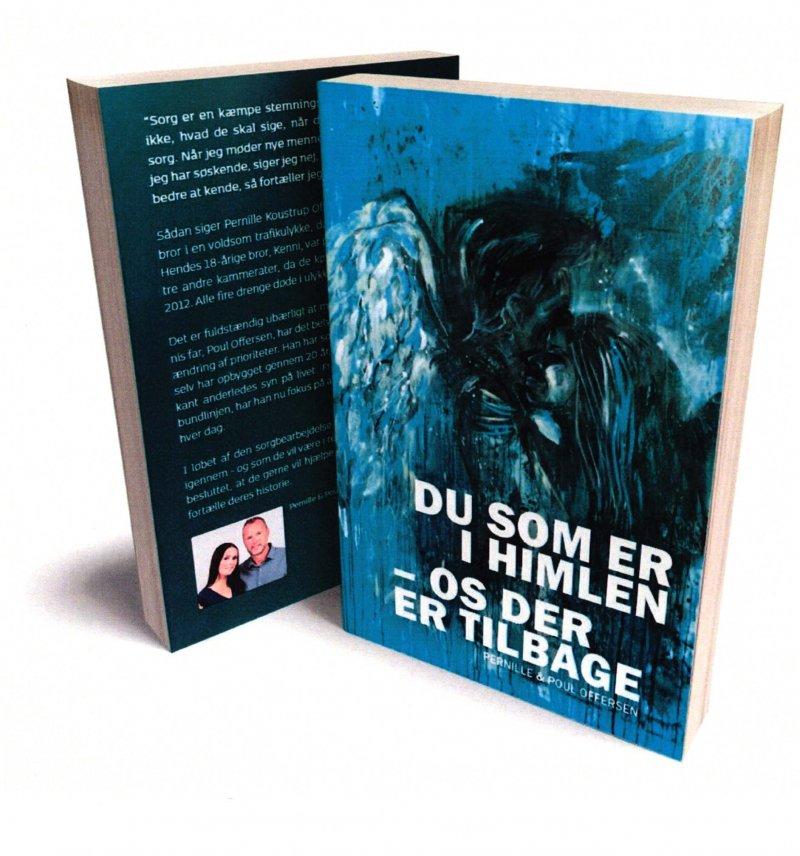 Image of   Du Som Er I Himlen - Os Der Er Tilbage - Pernille & Poul Offersen - Bog