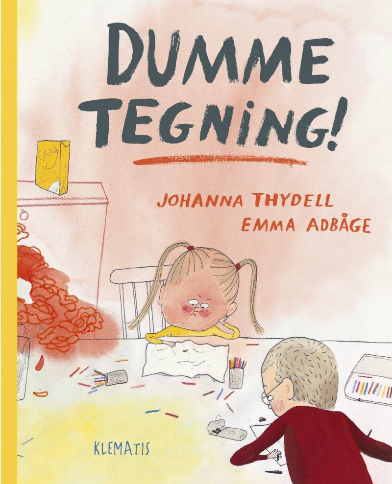 Dumme Tegning! - Johanna Thydell - Bog