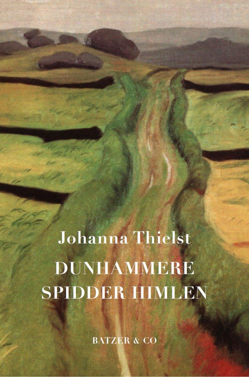 Image of   Dunhammere Spidder Himlen - Johanna Thielst - Bog