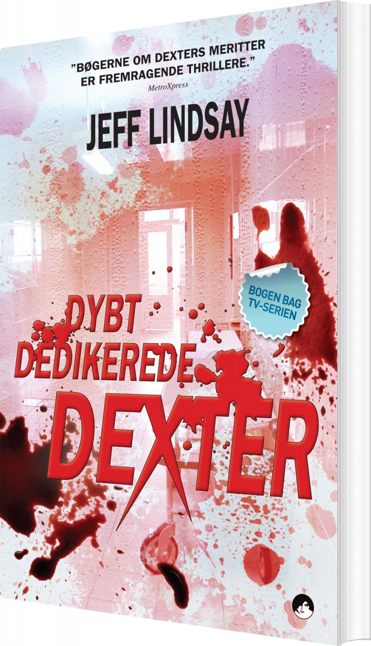 Billede af Dybt Dedikerede Dexter - Jeffry P. Lindsay - Bog