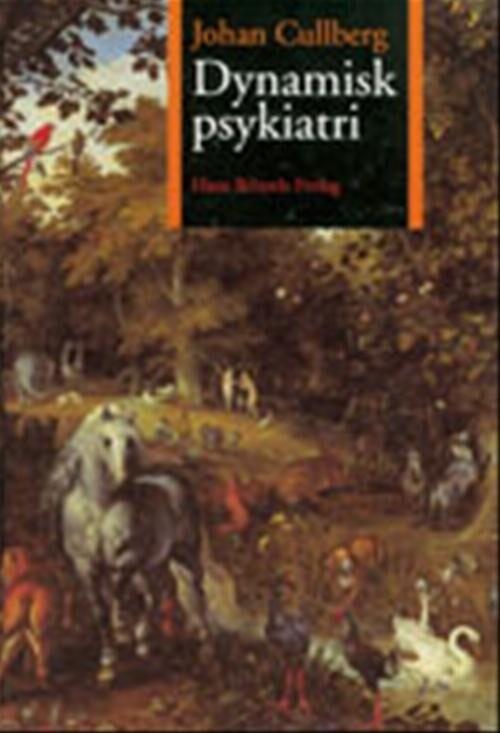 Image of   Dynamisk Psykiatri - Johan Cullberg - Bog