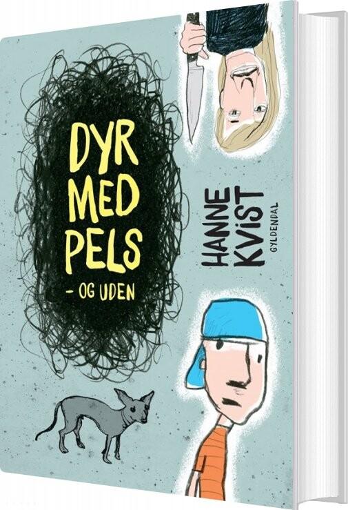 Dyr Med Pels - Og Uden - Hanne Kvist - Bog