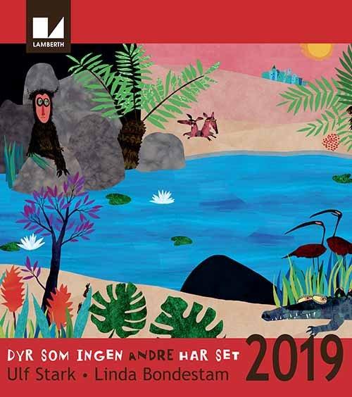 Image of   Dyr Som Ingen Andre Har Set - Kalender 2019