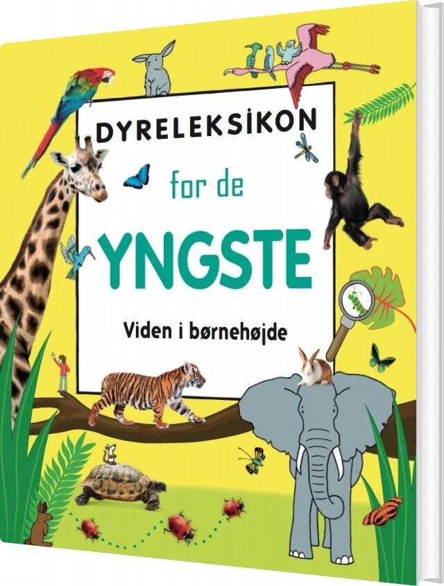 Dyreleksikon For De Yngste - Diverse - Bog