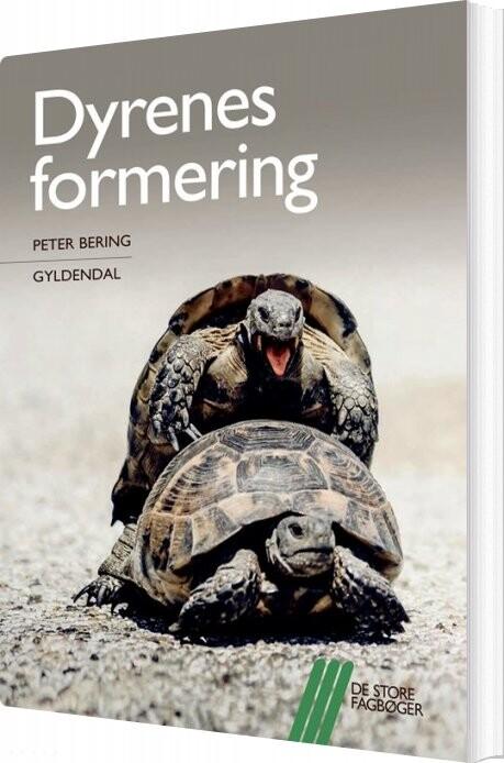 Image of   Dyrenes Formering - Peter Bering - Bog