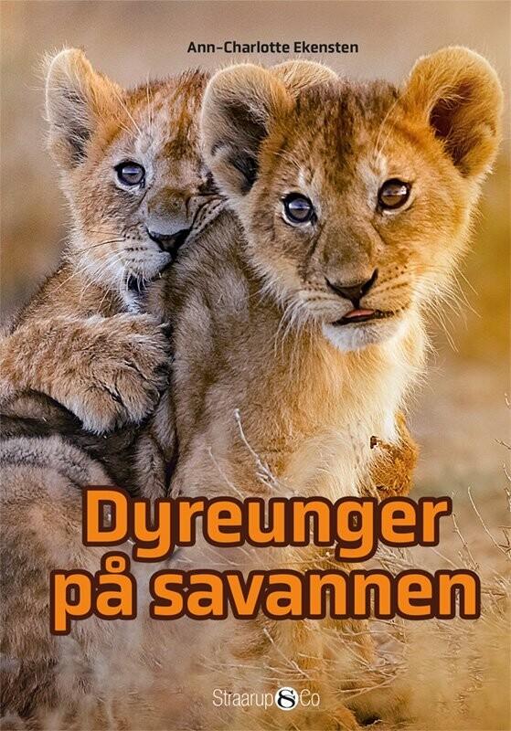 Dyreunger På Savannen - Ann-charlotte Ekensten - Bog