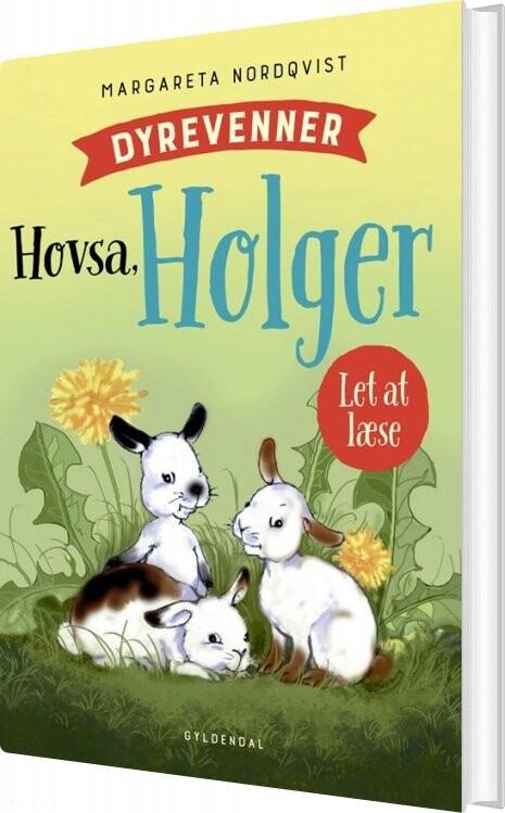 Image of   Dyrevenner - Hovsa Holger - Margareta Nordqvist - Bog