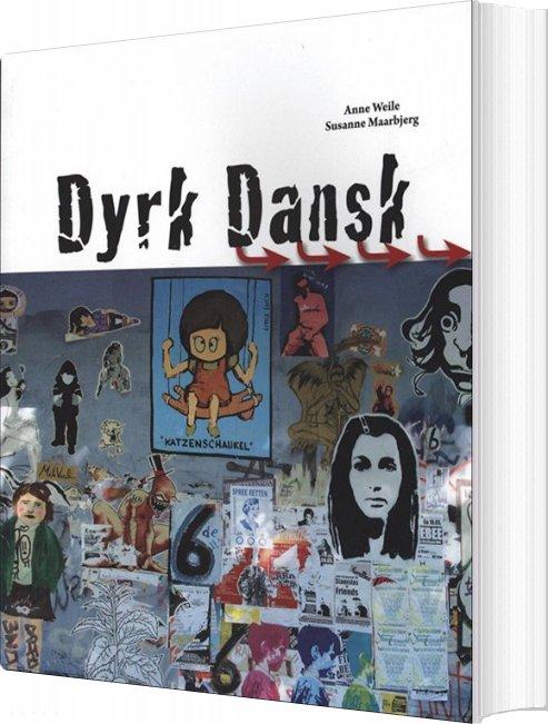 Image of   Dyrk Dansk - Anne Weile - Bog