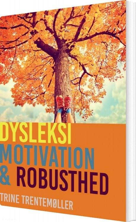 Dysleksi, Motivation Og Robusthed - Trentemøller - Bog