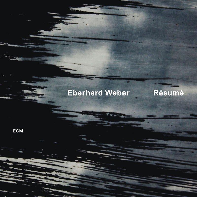 Image of   Eberhard Weber - Resume - CD