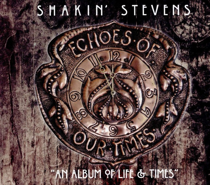 Shakin Stevens - Echoes Of Our Times - Vinyl / LP