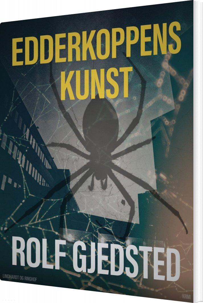 Image of   Edderkoppens Kunst - Rolf Gjedsted - Bog