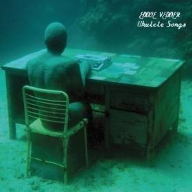 Image of   Eddie Vedder - Ukulele Songs - CD