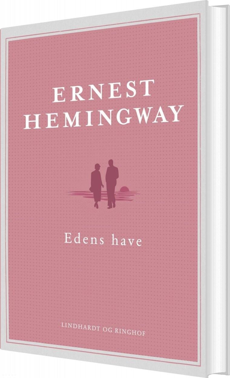 Edens Have - Ernest Hemingway - Bog