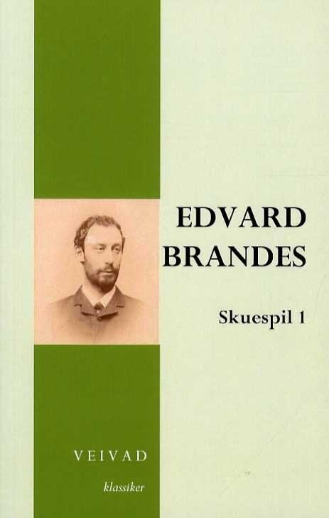 Edvard Brandes Skuespil 1 - Erik Bøegh - Bog