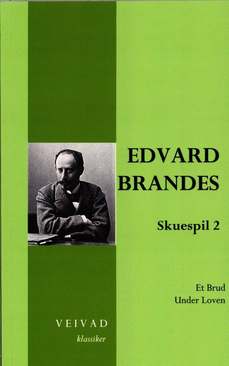 Image of   Edvard Brandes Skuespil 2 - Erik Bøegh - Bog