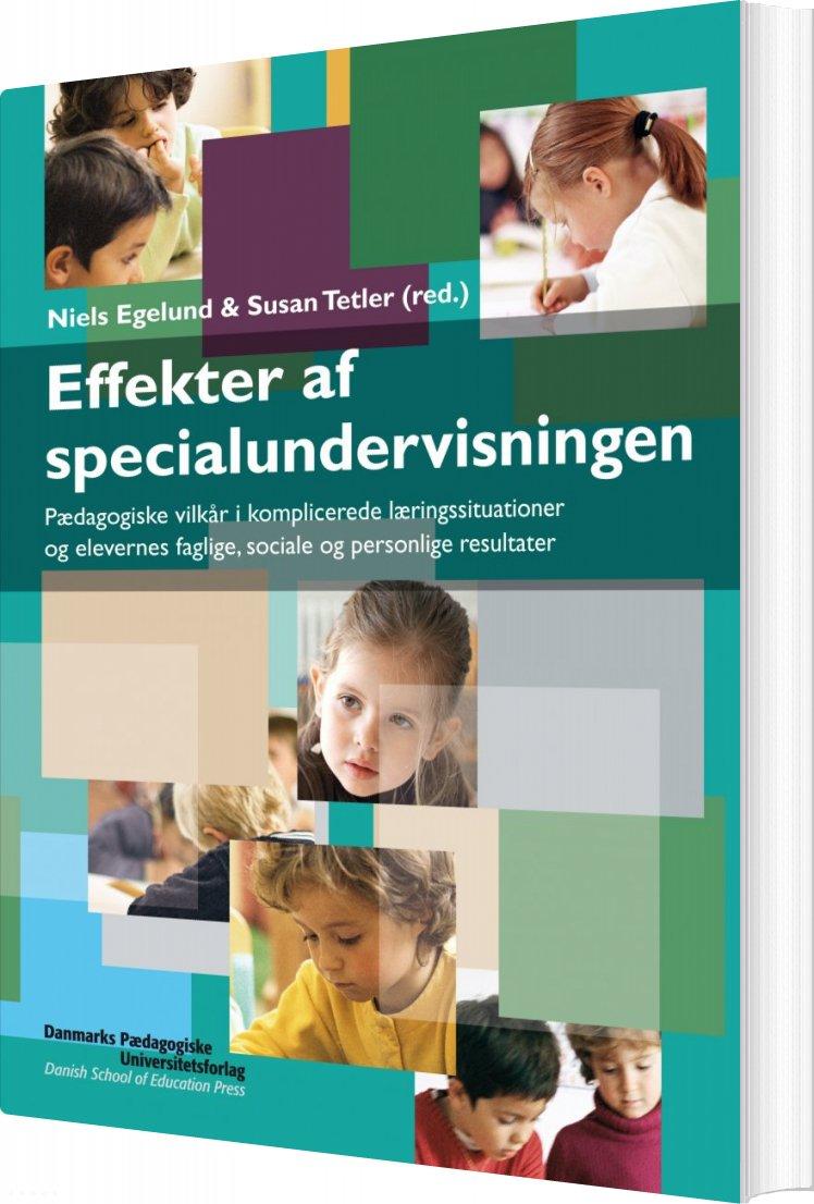 Image of   Effekter Af Specialundervisningen - Niels Egelund - Bog