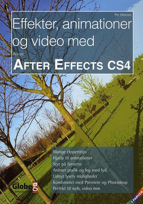 Image of   Effekter, Animationer Og Video Med After Effects Cs4 - Per Ottesen - Bog