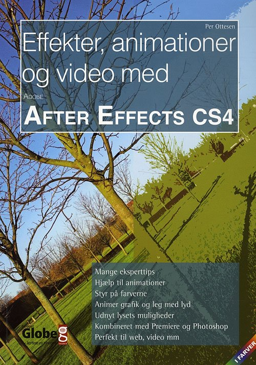 Image of   Effekter, Animationer Og Video Med After Effects Cs4 - Per Ottesen - Bog