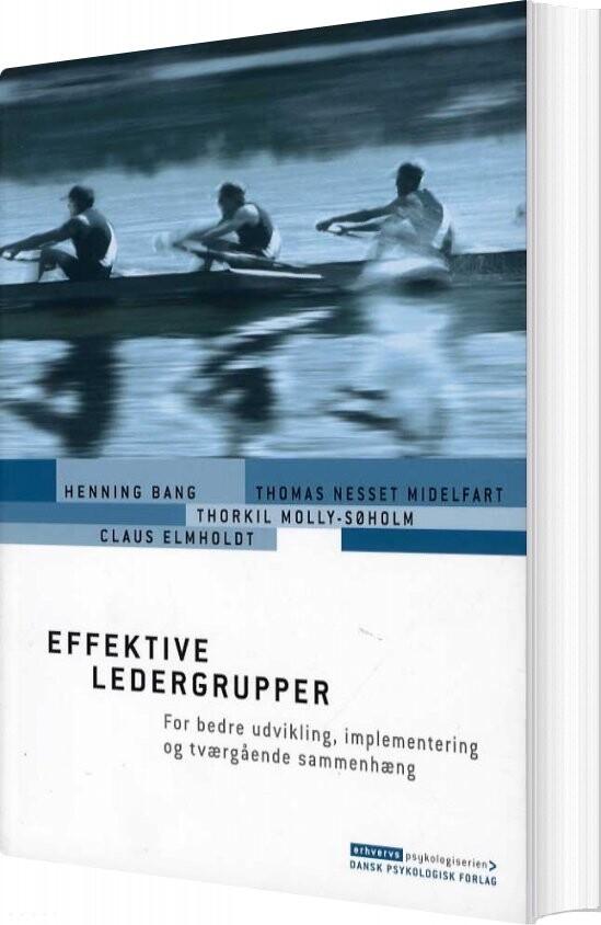 Image of   Effektive Ledergrupper - Thorkil Molly-søholm - Bog