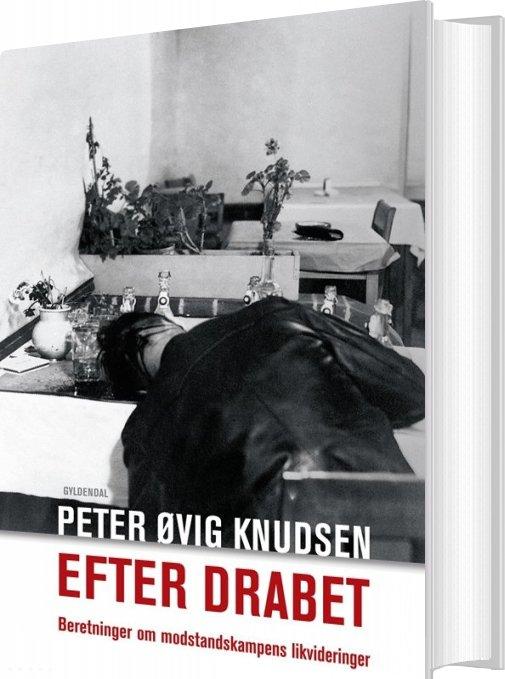 Efter Drabet - Peter øvig Knudsen - Bog