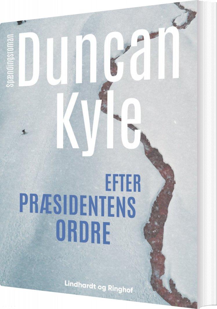 Efter Præsidentens Ordre - Duncan Kyle - Bog
