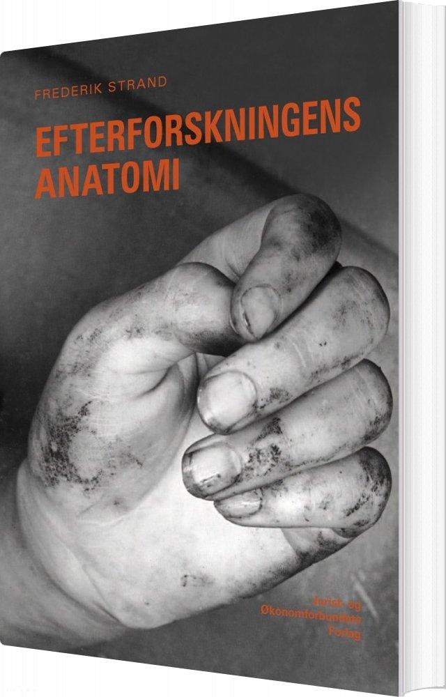 Image of   Efterforskningens Anatomi - Frederik Strand - Bog