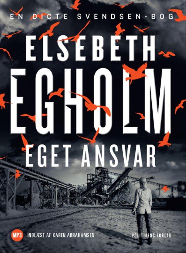 Image of   Eget Ansvar - Elsebeth Egholm - Cd Lydbog