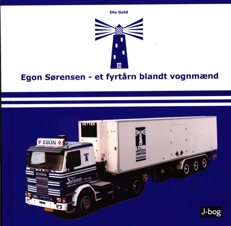 Billede af Egon Sørensen - Et Fyrtårn Blandt Vognmænd - Ole Gold - Bog