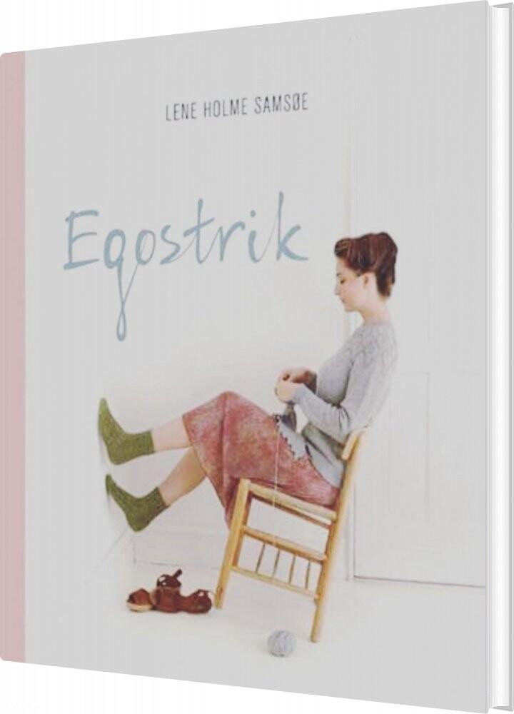 Image of   Egostrik - Lene Holme Samsøe - Bog