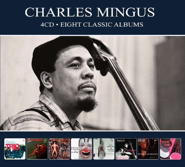 Image of   Charles Mingus - Eight Classic Albums - CD