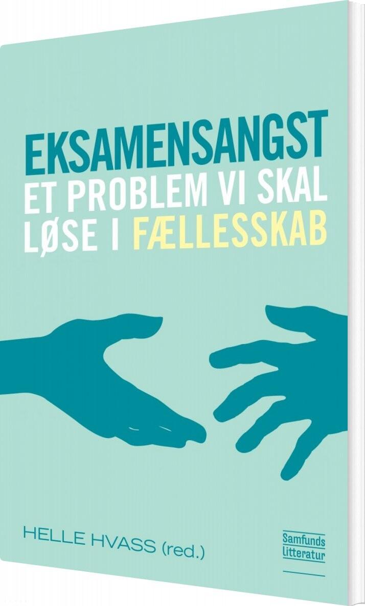 Image of   Eksamensangst - Helle Hvass - Bog