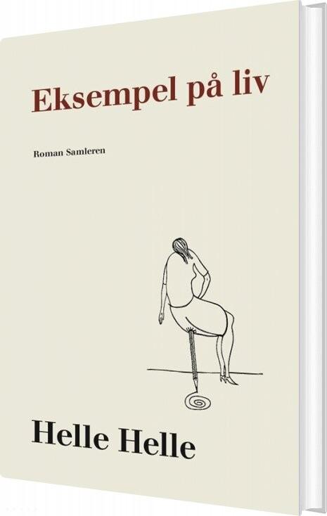 Image of   Eksempel På Liv - Helle Helle - Bog