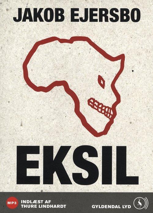 Image of   Eksil - Jakob Ejersbo - Cd Lydbog