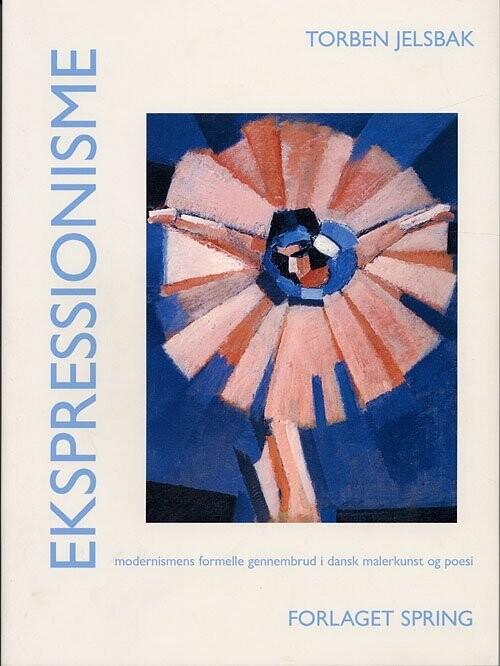 Image of   Ekspressionisme - Torben Jelsbak - Bog