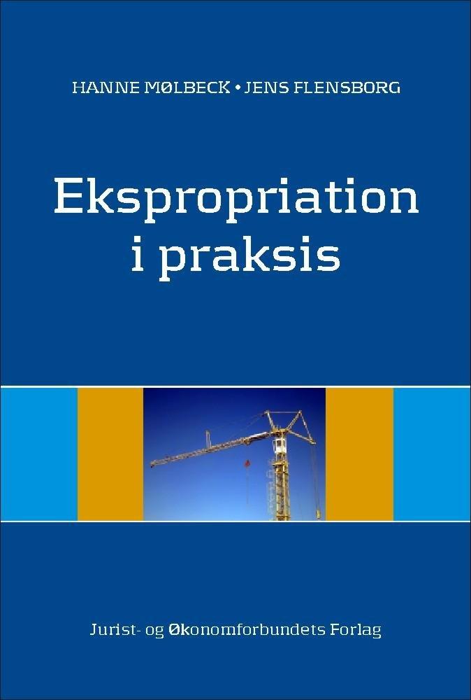 Image of   Ekspropriation I Praksis - Flensborg J - Bog