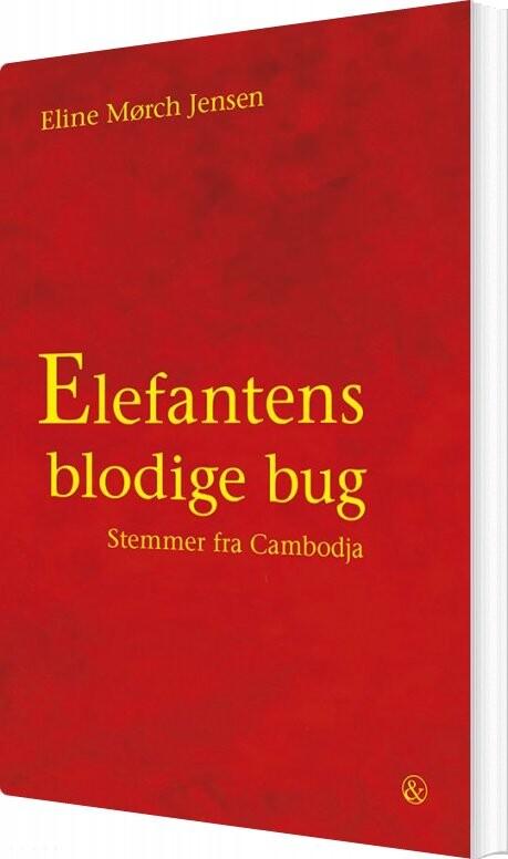 Elefantens Blodige Bug - Eline Mørch Jensen - Bog
