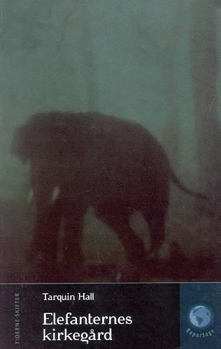 Elefanternes Kirkegård - Tarquin Hall - Bog