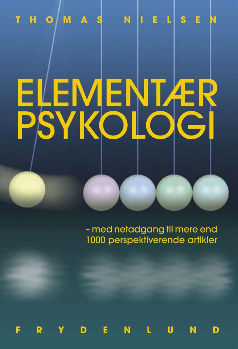 Image of   Elementær Psykologi - Thomas Nielsen - Bog