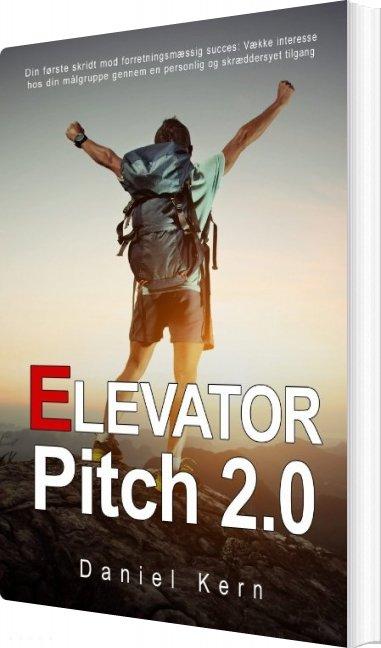 Image of   Elevator Pitch 2.0 - Daniel Kern - Bog