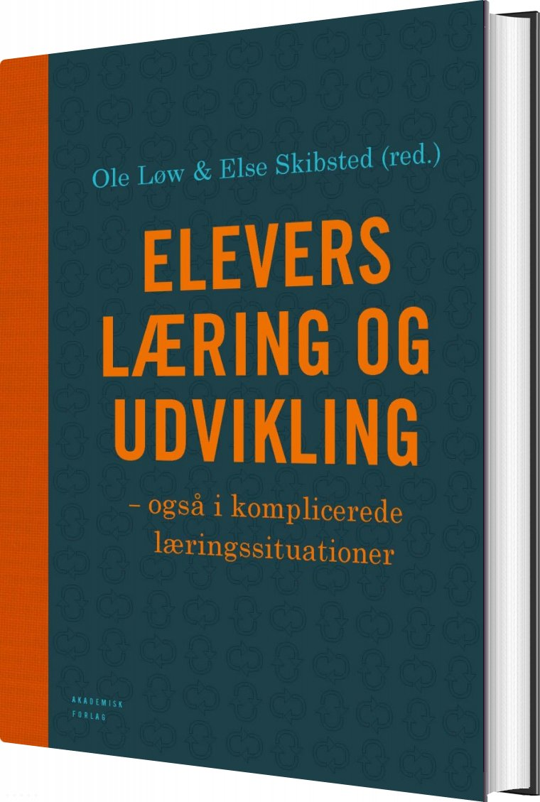 Elevers Læring Og Udvikling - Ole Løw - Bog