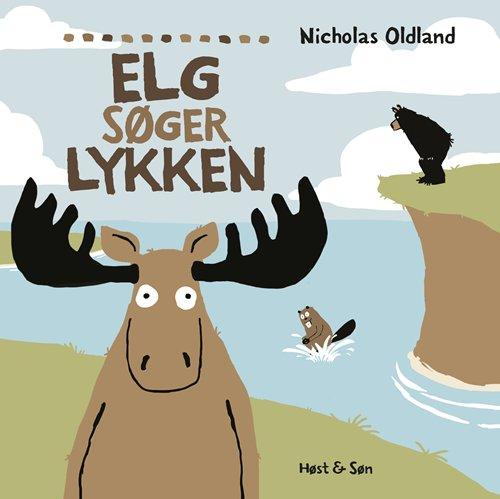 Billede af Elg Søger Lykken - Nicholas Oldland - Bog