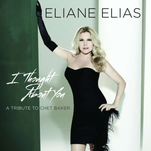 Image of   Eliane Elias - I Thought About You - A Tribute To Chet Baker - CD