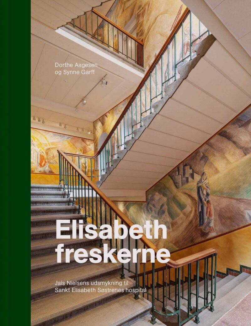 Elisabeth-freskerne - Synne Garff - Bog