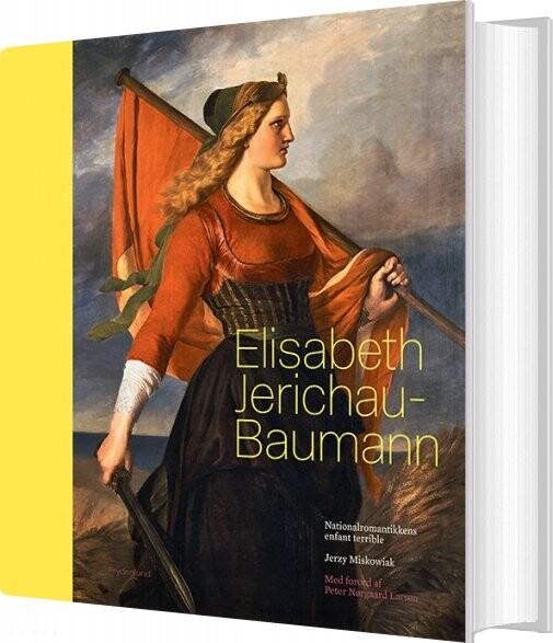 Lækker Elisabeth Jerichau Baumann Af Jerzy Miskowiak → Køb bogen billigt her OZ-39