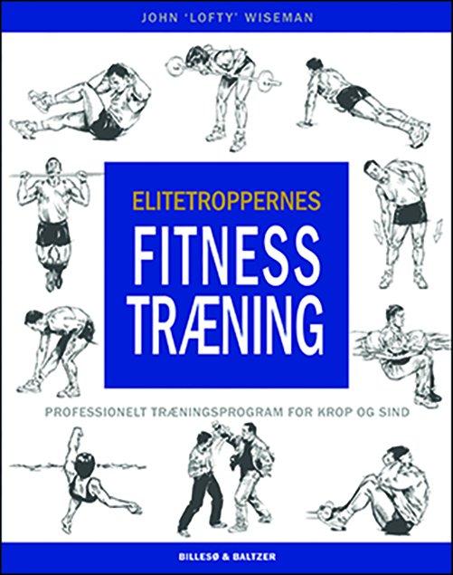 Image of   Elitetroppernes Fitnesstræning - John Wiseman - Bog