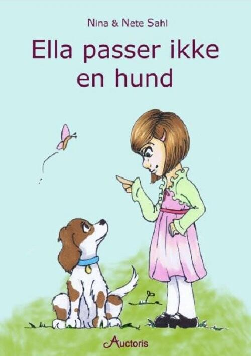 Ella Passer Ikke En Hund - Nina Sahl - Bog